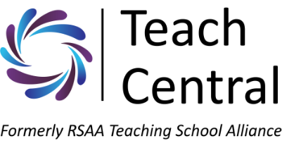 Logo reads Teach Central, formally RSAA Teaching School Alliance